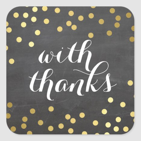 WITH THANKS SEAL modern gold confetti chalkboard