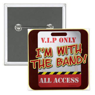 With The Band backstage Pass Pinback Button