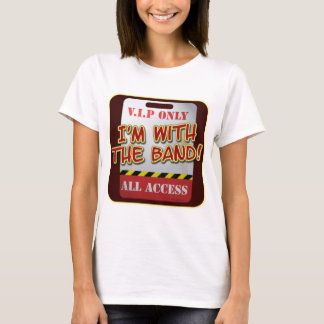 With The Band backstage Pass T-Shirt