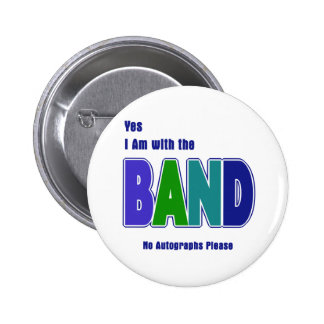 With the Band Pinback Button