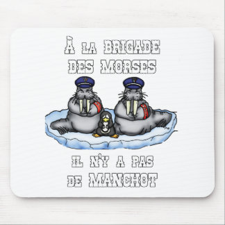 With the BRIGADE OF the MORSES there is no PENGUIN Mouse Pad