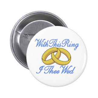 With This Ring 2 Inch Round Button
