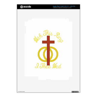 With This Ring iPad 3 Skin
