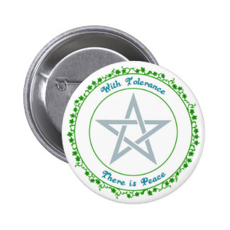 With Tolerance, there is Peace. Pinback Button