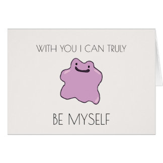 WITH YOU I CAN TRULY BE MYSELF DITTO CARD
