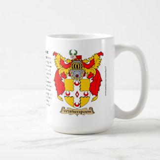 Witherspoon, el origen, el significado y el escudo taza clásica