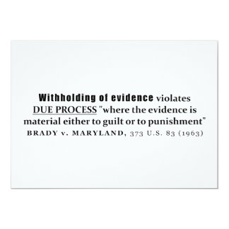 Withholding of Evidence Brady v Maryland Case law 5x7 Paper Invitation Card