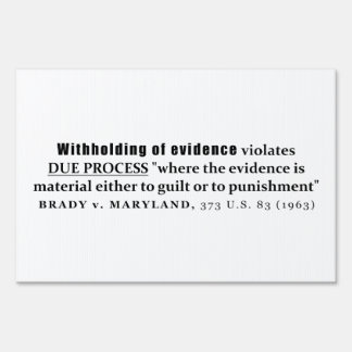 Withholding of Evidence Brady v Maryland Case law Sign