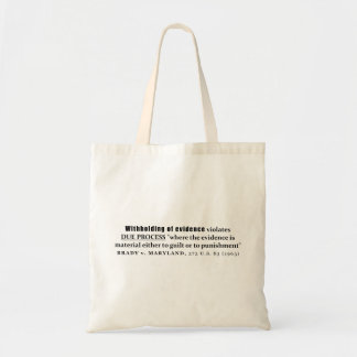 Withholding of Evidence Brady v Maryland Case law Tote Bag