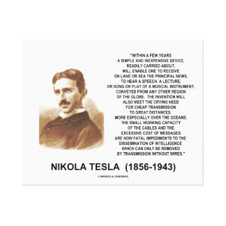 Within A Few Years Simple Inexpensive Device Tesla Canvas Print
