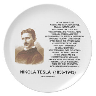 Within A Few Years Simple Inexpensive Device Tesla Dinner Plate