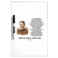 Within A Few Years Simple Inexpensive Device Tesla Dry-Erase Boards