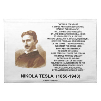 Within A Few Years Simple Inexpensive Device Tesla Placemat