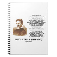 Within A Few Years Simple Inexpensive Device Tesla Spiral Note Book
