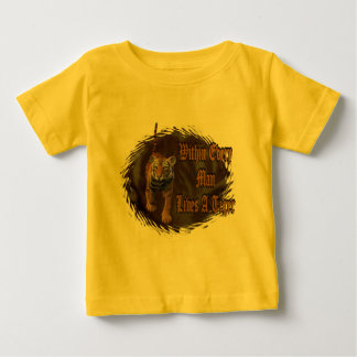 Within Every Man Lives A Tiger Baby T-Shirt