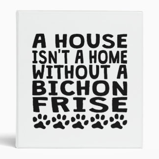 Without A Bichon Frise 3 Ring Binders