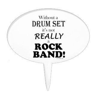 Without A Drum Set - Rock Band Cake Topper