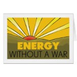 Without A War Solar Greeting Card