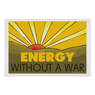 . Without A War Solar Poster