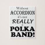 Without Accordion - Polka Band Jigsaw Puzzle