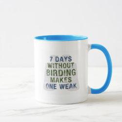 Ringer Combo Mug with Without Birding One Weak design