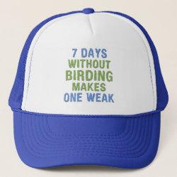 Trucker Hat with Without Birding One Weak design