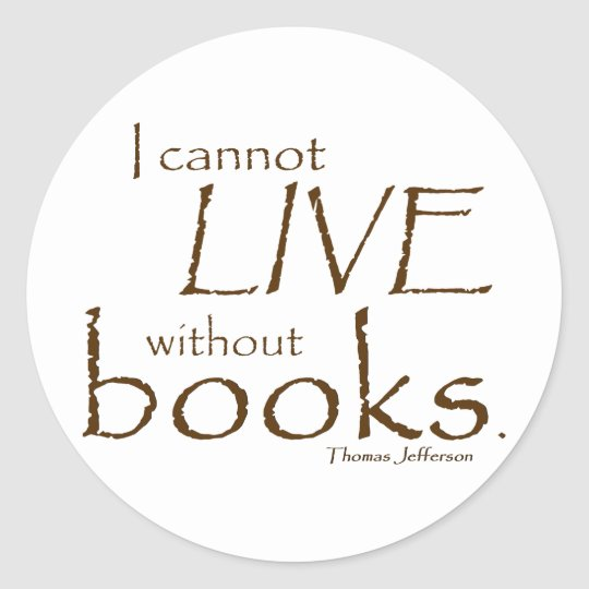 Without Books Classic Round Sticker