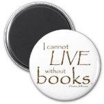 Without Books Fridge Magnets