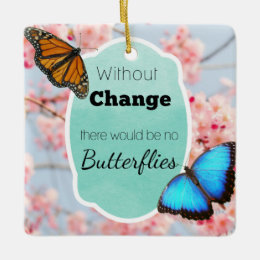 Without Change No Butterflies Cherry Blossoms Ceramic Ornament