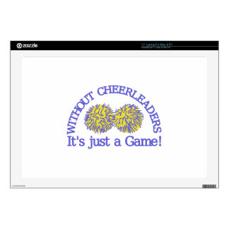 Without Cheerleaders Laptop Skins