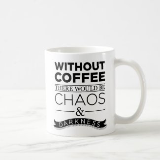 Without Coffee Coffee Mug