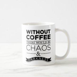 Without Coffee Coffee Mug