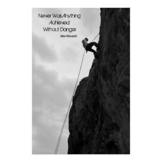 """""""Without Danger"""" Black & White Climbing Poster"""