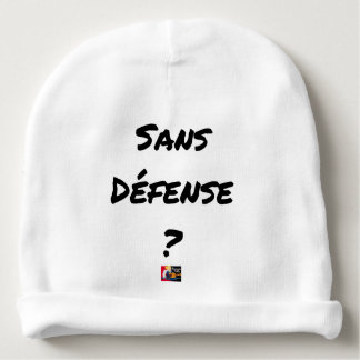 WITHOUT DEFENSE? - Word games - François City Baby Beanie