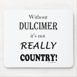 Without Dulcimer - Country Mouse Pad