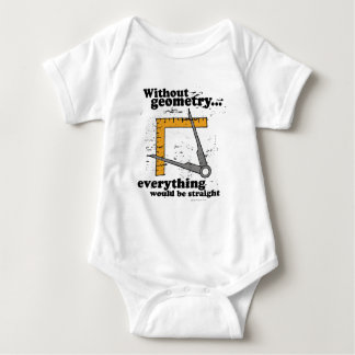 Without Geometry, everything would be straight Tshirts
