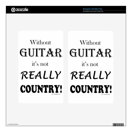 Without Guitar - Country Skin For Kindle Fire