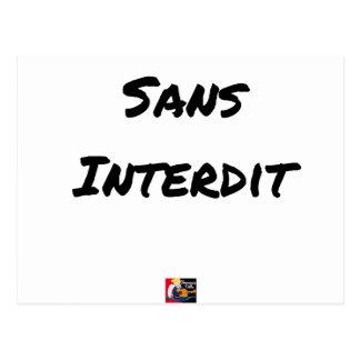 WITHOUT INTERDICT - Word games - François City Postcard