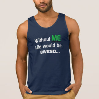 Without ME Tank Top