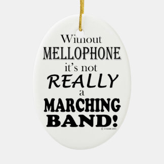 Without Mellophone - Marching Band Ceramic Ornament