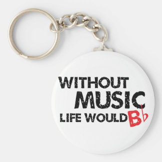 Without Music Life would B (be) Flat Basic Round Button Keychain