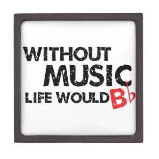 Without Music, Life Would B Flat Jewelry Box