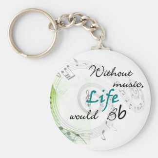 Without Music, Life Would Bb... Keychain