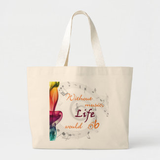 Without Music, Life Would Bb... Large Tote Bag