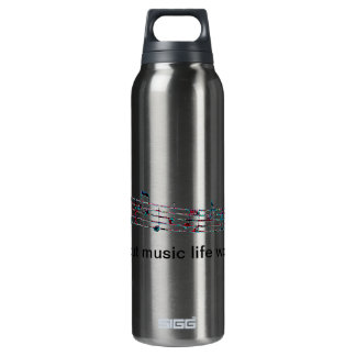 Without music, life would Bb Thermos Bottle