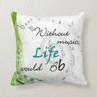 Without Music, Life Would Bb Throw Pillows