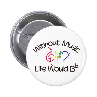 Without Music Pinback Button