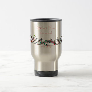 Without Music travel mug