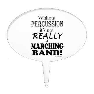 Without Percussion - Marching Band Cake Topper