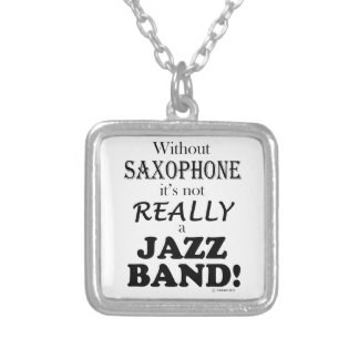 Without Saxophone - Jazz Band Necklaces